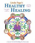 Healthy Healing A Guide to Self-Healing for Everyone