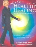 Healthy Healing A Guide To Self-healing For Everyone
