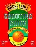Basketball Shooting Guide
