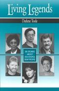 Living Legends Six Stories About Successful Deaf People