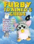 Furby Trainer's Guide - J. Douglas Arnold - Paperback