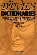 Devil's Dictionaries, Revised and Expanded: The Devil's Dictionary and the American Heretic'...