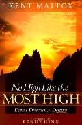 No High Like the Most High: Divine Direction for Destiny