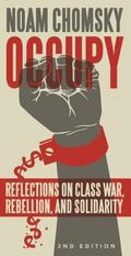 Occupy : Reflections on Class War, Rebellion and Repression