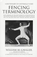 Dictionary of Universally Used Fencing Terminology With Approval of the Joint Board of Accre...
