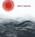 Dawn's Agenda