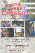 Great Omission A Biblical Basis for World Evangelism
