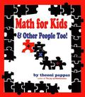 Math for Kids & Other People Too!