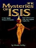 Mysteries of Isis The Ancient Egyptian Philosophy of Self-realization  Based on the Scriptur...