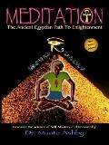Meditation The Ancient Egyptian Path to Enlightment