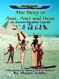 Story of Asar, Aset and Heru An Ancient Egyptian Legend