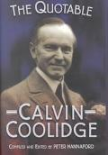 Quotable Calvin Coolidge Sensible Words for the New Century