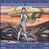 The Year's Top Ten Tales of Science Fiction 5