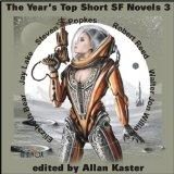 The Year's Top Short SF Novels 3