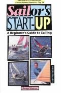Sailor's Start-Up A Beginner's Guide to Sailing