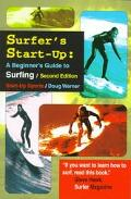 Surfer's Start-Up A Beginner's Guide to Surfing