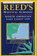 Reed's Nautical Almanac North American East Coast 1999