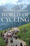 John Wilcockson's World of Cycling