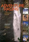 Adventure Racing The Ultimate Guide