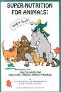 Super-Nutrition for Animals (Birds, Too!) - Nina Anderson - Paperback