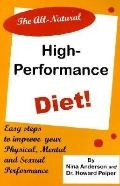 All Natural High Performance Diet