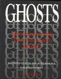 Ghosts True Encounters With the World Beyond