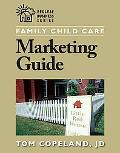 Family Child Care Marketing Guide How to Build Enrollment and Promote Your Business As a Chi...