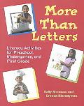 More Than Letters Literacy Activities for Preschool, Kindergarten, and First Grade