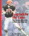 Legends by the Lake The Cleveland Browns at Municipal Stadium