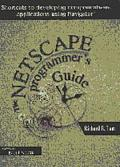 The Netscape Programmer's Guide With CD-ROM: Using OLE to Build Componentware Applications (SIGS Reference Library)
