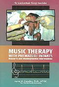 Music Therapy with Premature Infants Research and Developmental Interventions