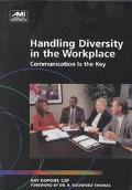 Handling Diversity in the Workplace Communication Is the Key