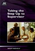 Taking the Step Up to Supervisor