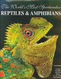 World's Most Spectacular Reptiles & Amphibians