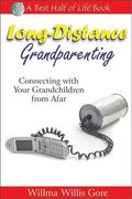 Long-distance Grandparenting Connecting With Your Grandchildren from Afar