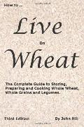 HOW to LIVE on WHEAT