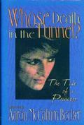 Whose Death in the Tunnel? The Tale of a Princess