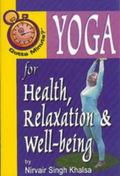 Yoga for Health, Relaxation and Well-Being