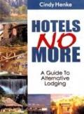 Hotels No More A Guide to Alternative Lodging