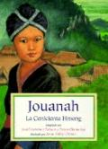 Jouanah: La Cenicienta Hmong (Spanish Edition)