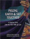 Piecing Earth and Sky Together: A Creation Story from the Mien Tribe of Laos