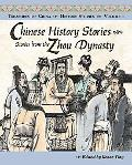 Chinese History Stories Volume 1: Stories from the Zhou Dynasty (Treasures of China) (Treasu...