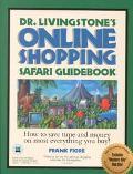 Dr. Livingstone's Online Shopping Safari Guidebook