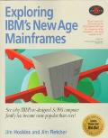 Exploring IBM's New Age Mainframes - Jim Hoskins - Paperback - 5TH