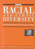 Racial and Ethnic Diversity: Asians, Blacks, Hispanics, Native Americans, and Whites