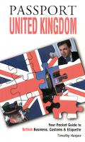 Passport United Kingdom Your Pocket Guide to British Business, Customs & Etiquette