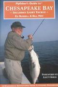 Flyfisher's Guide to Chesapeake Bay Includes Light Tackle