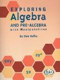 Exploring Algebra and Pre Algeb