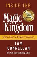 Inside the Magic Kingdom Seven Keys to Disney's Success