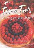 French Tarts 50 Sweet and Savory Recipes